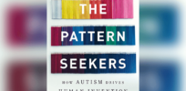 'The Pattern Seekers': How has autism driven human evolution?