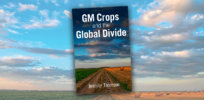 Book review: Jennifer Thompson's 'GM Crops and the Global Divide' addresses Europe's neo-colonialist attempt to intimidate Africa into rejecting crop biotechnology